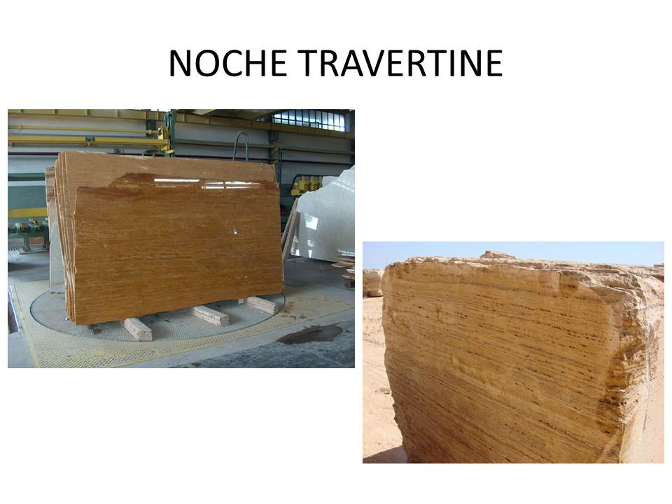 NOCHE TRAVERTINE